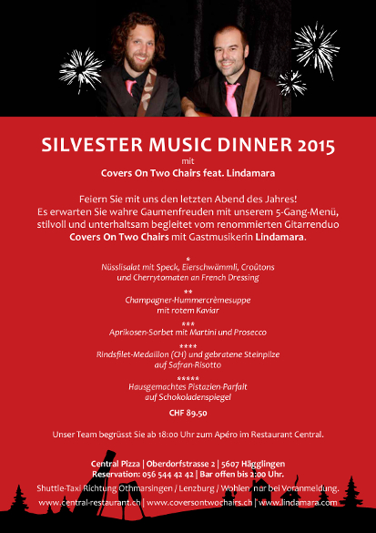 Covers-On-Two-Chairs-Lindamara-Solo-Flyer-Restaurant-Central-Haegglingen-Silvester-2015